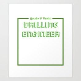 Funny Drill Tshirt Designs Drill operator Art Print