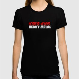 Horror Movies Heavy Metal T-shirt
