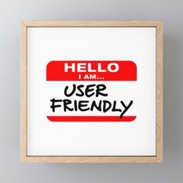 Hello I Am User Friendly - Red Name Tag Framed Mini Art Print
