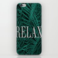 relax iPhone & iPod Skins featuring RELAX by sincerelykarissa