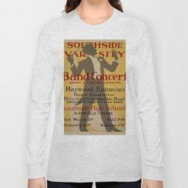 Vintage poster - Southside Varsity Band Concert Long Sleeve T-shirt
