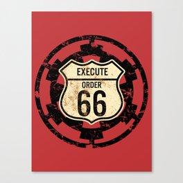 Execute Order 66 Canvas Print
