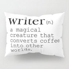 Writer Definition - Converting Coffee Pillow Sham