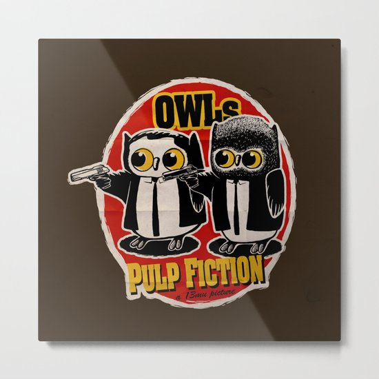 Owls Pulp Fiction Metal Print