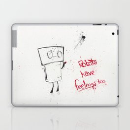 Robots Have Feelings Too Laptop & iPad Skin