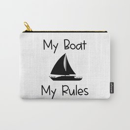My Boat My Rules Lake and Ocean Travel Carry-All Pouch