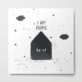 I am Home Metal Print