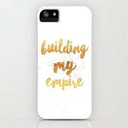 Building my Empire iPhone Case