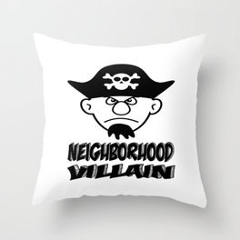 Neighborhood Villain Throw Pillow
