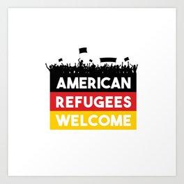 American Refugees Welcome shirt Art Print