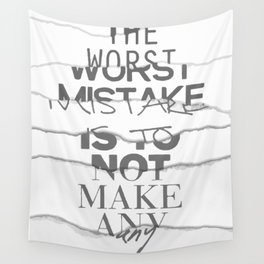 Worst Mistake Wall Tapestry