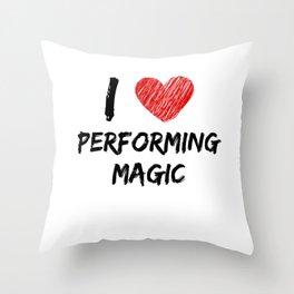 I Love Performing Magic Throw Pillow