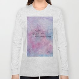 you're my consolation. Long Sleeve T-shirt