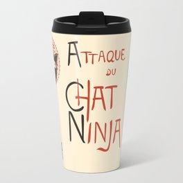 A French Ninja Cat (Le Chat Ninja) Travel Mug