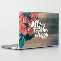 pocketfuel Laptop & iPad Skins featuring All Things Work Together For Good (Romans 8:28) by Pocket Fuel