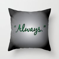 snape Throw Pillows featuring Always - Severus Snape  by The Einhorn