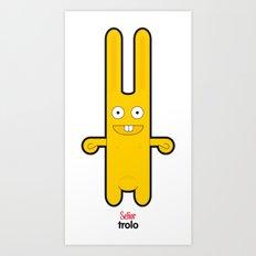 Sr Trolo Art Print