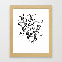 Yes You Can Love Me Forever Framed Art Print