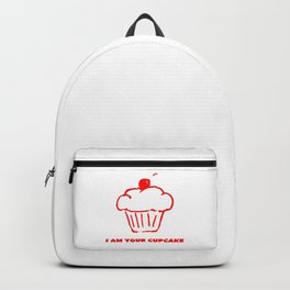 I AM YOUR CUPCAKE Backpack
