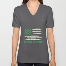 In Weed We Trust | Ganja Cannabis 420 Gifts Unisex V-Neck