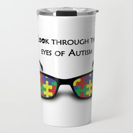 Look through the eyes of Autism Travel Mug