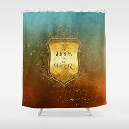 We hope or we falter. Nikolai Lantsov Shower Curtain