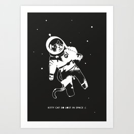 Kitty Cat so Lost in Space Art Print