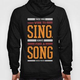 Lab No. 4 Who Wish Swedish Proverb Famous Singer Quotes Hoody