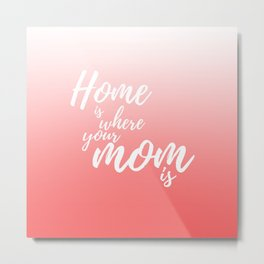 Mothers Day Gifts Metal Print