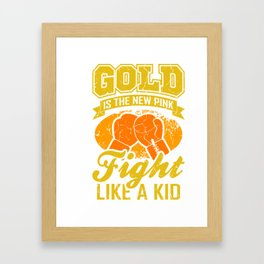 Fight Like A Kid Gifts For Cancer Patients Framed Art Print