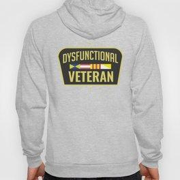 Dysfunctional Veteran Funny Patriotic Hoody