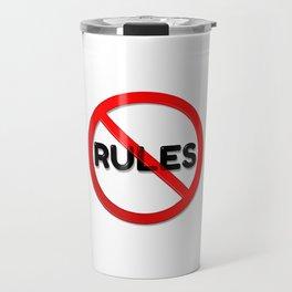 No Rules Travel Mug