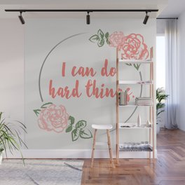 I Can Do Hard Things Wall Mural
