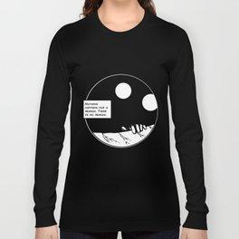 No Reason Long Sleeve T-shirt