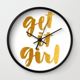 Get it Girl Hand Lettering Art Wall Clock
