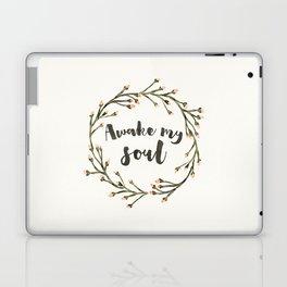 Awake my soul (Square) Laptop & iPad Skin