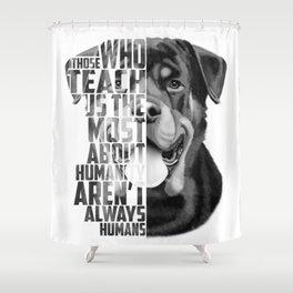 Rottweiler Quote Text Portrait Shower Curtain
