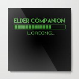 Elder Companion Loading Metal Print