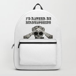 I'd Rather be Birdwatching Backpack