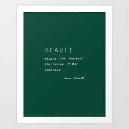 Beauty begins Art Print