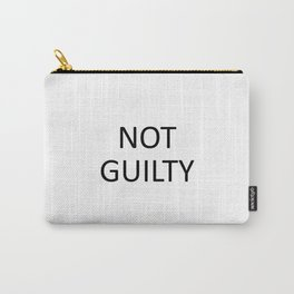 NOT GUILTY Carry-All Pouch