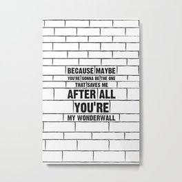 Wonderwall Metal Print