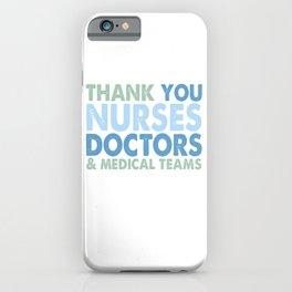 Thank You Nurses, Doctors & Medical Teams6+6+* iPhone Case