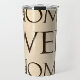Home Sweet Home - antiqued Travel Mug
