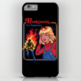 PYROKINESIS FOR BEGINNERS iPhone Case