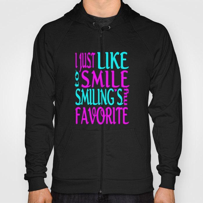 I Like Smiling Hoody