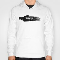 tokyo Hoodies featuring Tokyo by Artworks by PabloZarate Inc.