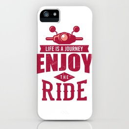 Life Is A Journey Moped And Scooter Gifts iPhone Case