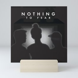 Nothing to Fear Mini Art Print
