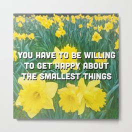 Be happy in a sea of yellow flowers Metal Print